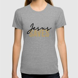 Jesus Saves In The Colors Black And Gold T-shirt