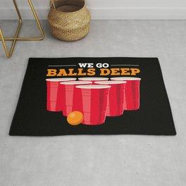 We go balls deep - Funny Beer Pong Gifts Rug