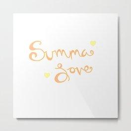 Summa Love Metal Print