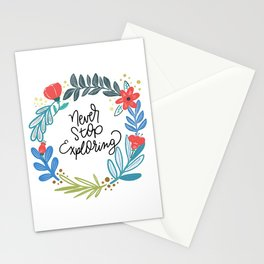 Never stop exploring ~*~  Stationery Cards