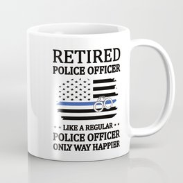 Retired Police Officer | Policeman Retirement Cop Coffee Mug