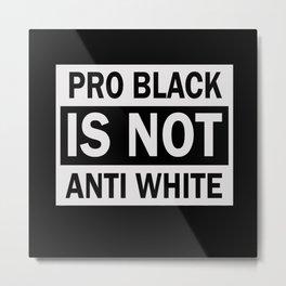 Anti Racism Racism Usa Against Racism Metal Print