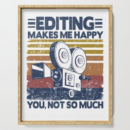 Editing Makes Me Happy Funny Video Editor Filmmaker Gift  Serving Tray