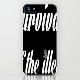 "Barbarica ""Survival of the illest"" (black) iPhone Case"