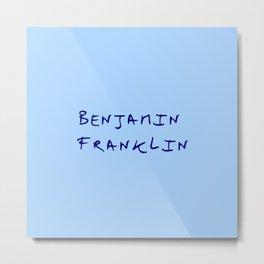 Great american 5 Benjamin Franklin Metal Print