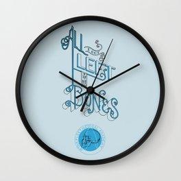 All I got left is my Bones Wall Clock