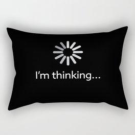 I'm Thinking Funny Gift Rectangular Pillow