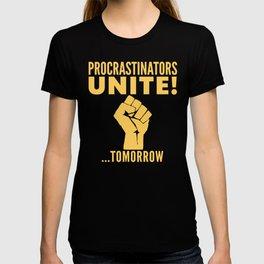 Procrastinators Unite Tomorrow (Blue) T-Shirt