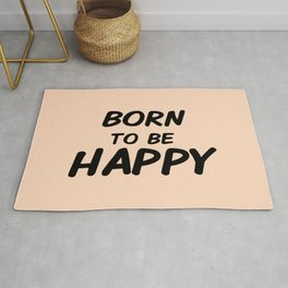 Born To Be Happy Rug