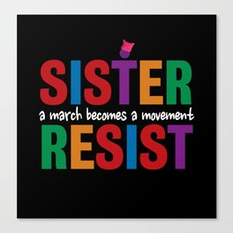 Sister Resist Canvas Print