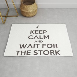 Keep Calm And Wait For The Stork Baby Delivery Rug