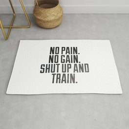 No pain.No gain.Shut up and train. Rug