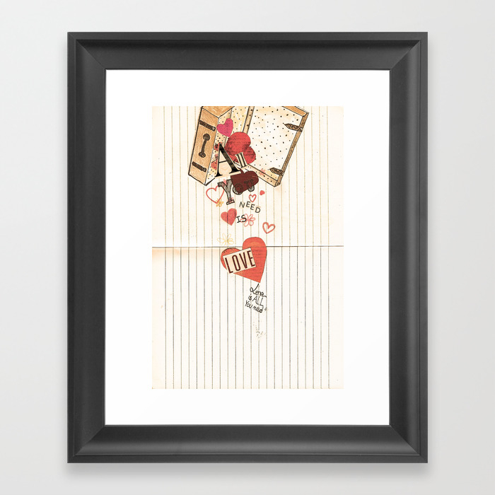 All You Need Is Love, Love Is All You Need Framed Art Print by Angelcapa FRM8055433