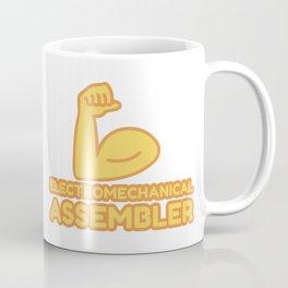 ELECTROMECHANICAL ASSEMBLER - funny job gift Coffee Mug