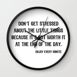 Enjoy every minute Wall Clock