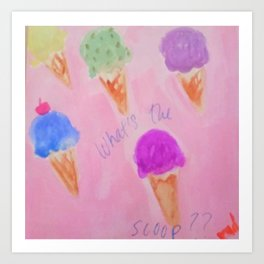 Gimme the scoop Art Print