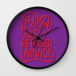 follow this retarded advice Wall Clock