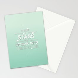 """My Thoughts Are Stars I Can't Fathom Into Constellations"" Stationery Cards"