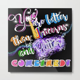 YOU > Unicorns & Glitter Metal Print