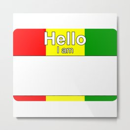 Hello I am from Guinea Metal Print
