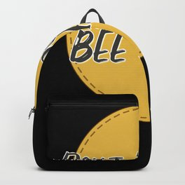 Beekeeper Funny Saying Dont Worry Bee Happy Backpack