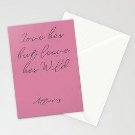 Love her, but leave her wild, handwritten Atticus poem, girls book typography, pink shocking Stationery Cards