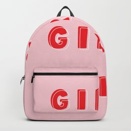 GIRL POWER // Girls Girls Girls Backpack