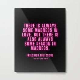 16   | Friedrich Nietzsche Quotes |210216| Pink Neon Philosophy Classic Words Saying Metal Print