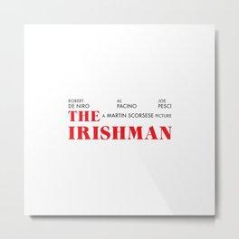 The Irishman Metal Print