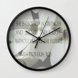 Proverbs 31:25 Wall Clock