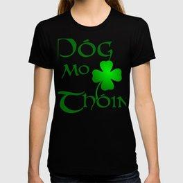 Irish Gaelic Saying Kiss My A-- Gift Design Idea T-shirt