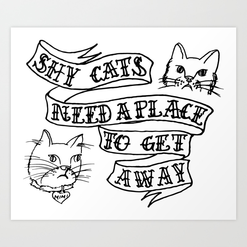 shy cats need a place to get away banner hand drawn illustration humor  weird Art Print by stusa4ever | Society6
