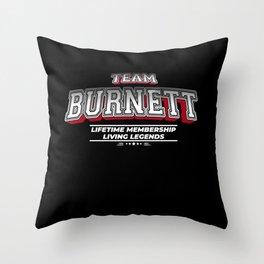 Team BURNETT Family Surname Last Name Member Throw Pillow