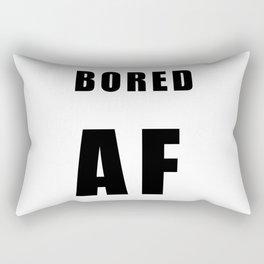 BORED AF Rectangular Pillow