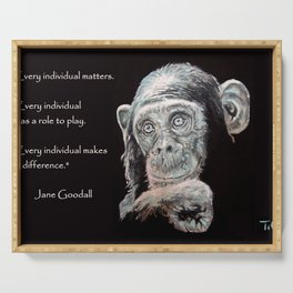 a Jane Goodall quote - black Serving Tray