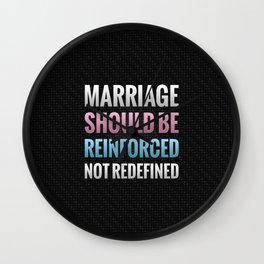 Marriage Should Be Reinforced Wall Clock