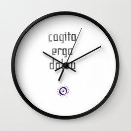 Cogito ergo doleo Wall Clock
