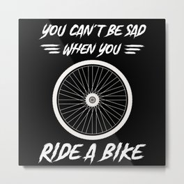 Not Sad Cycling Bike Tires Metal Print