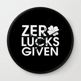 Zero Lucks Given St Patrick's Day Wall Clock
