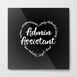 Admin, Administrative assistant, asst Metal Print