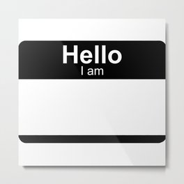 Hello I am from Jersey Metal Print
