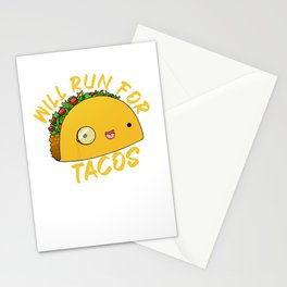 Will Run For Tacos Stationery Cards