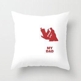 Martial Arts Judo Self Defense Karate Combat Sports Oriental Aikido My Dad Funny Gift Throw Pillow