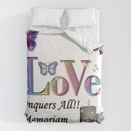 Love Conquers All - In Memoriam Comforters