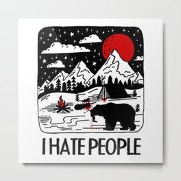 i-hate-people-t-shirt Metal Print