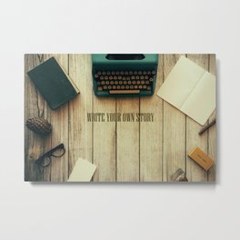write your own story II Metal Print