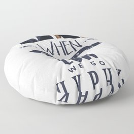 When they go low we go hyphy Floor Pillow