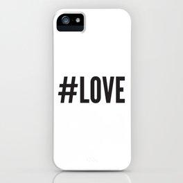 #LOVE iPhone Case
