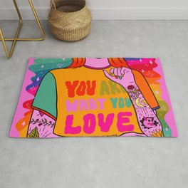 You Are What You Love Rug