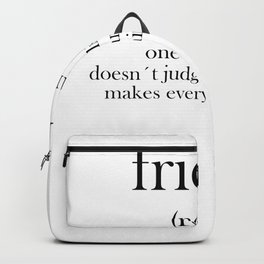 Friends Friendship Love Gift Best Friend frendly Backpack